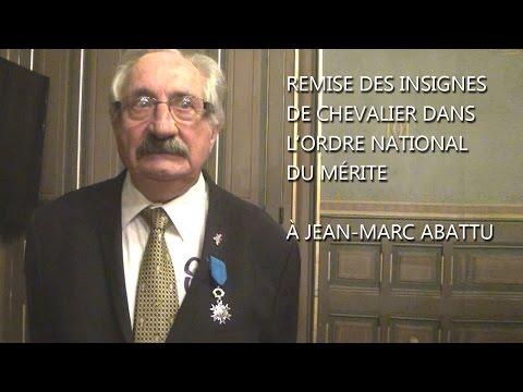 Jean Marc Abattu, remise des insignes de Chevalier de l'ordre du mérite 09 03 2017