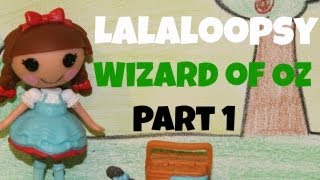 Lalaloopsy Wizard of Oz | Part 1