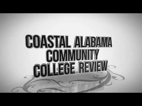 Eyes Opening Coastal Alabama Community College Review