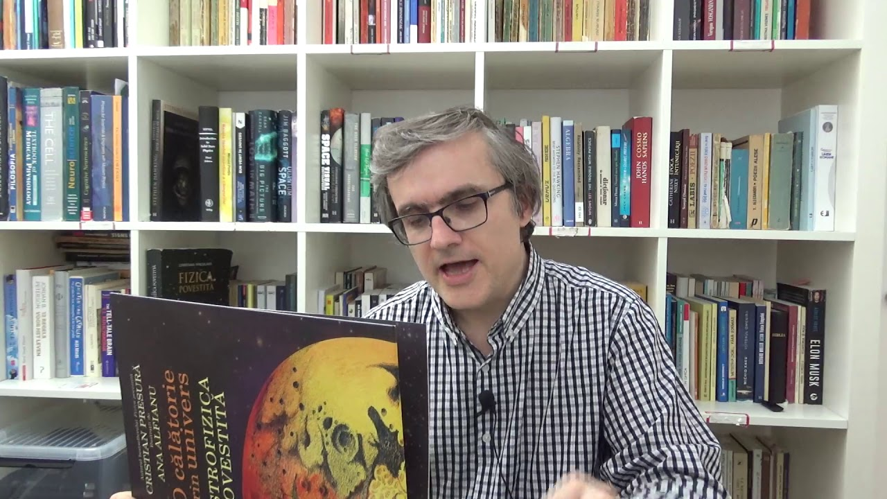 Cristian Presură, O călătorie prin univers. Astrofizica povestită
