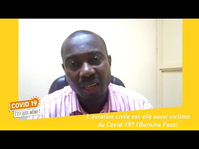 #C19CQM - Reporters Citoyens - l'aviation civile touchée par la COVID19 au Burkina Faso.
