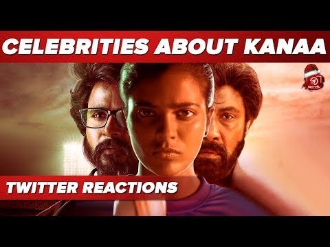 Kanaa Movie Celebrities twitter Reactions Gone Viral | Sivakarthikeyan | Arunraja Kamaraj