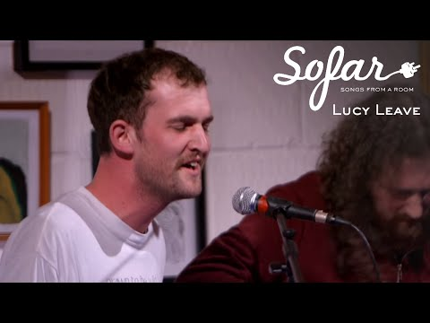 Lucy Leave - The Beauty Of The World | Sofar Oxford mp3