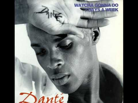 Dante   7 Days A Week