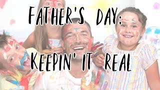 "6-21-20 Father's Day: ""Keepin' It Real"" Message for the whole family."