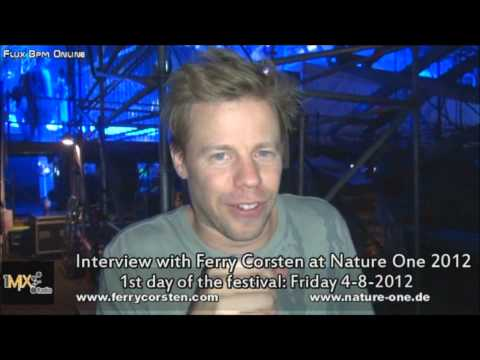 Interview with the superstar dj Ferry Corsten at Nature One 2012