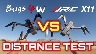 DISTANCE TEST!!!  MJX B4W vs JJRC X11