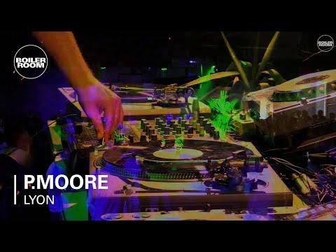P.Moore Boiler Room Lyon DJ set