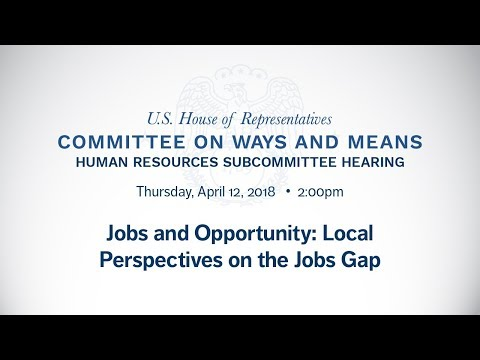 Hearing on Jobs and Opportunity: Local Perspectives on the Jobs Gap