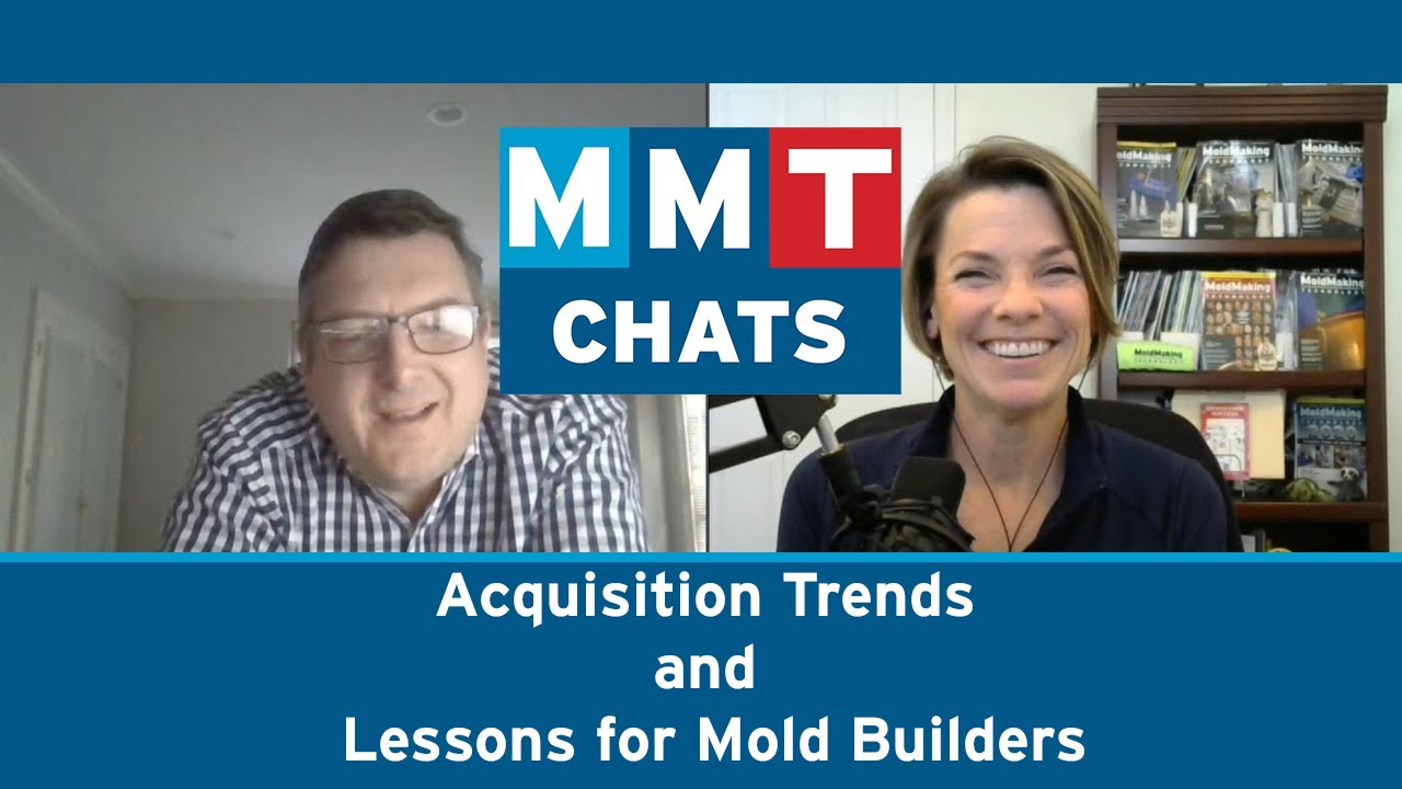 MMT Chats: Acquisition Trends and Lessons for Mold Builders