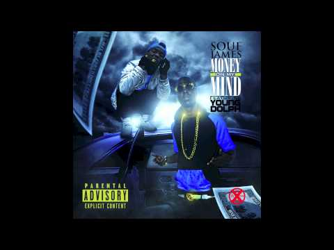 Souf James Ft Young Dolph - Money On My Mind
