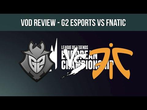 VOD Review | G2 Esports vs Fnatic - Summer Playoffs '19 - Mapa 1