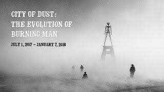 City of Dust: The Evolution of Burning Man
