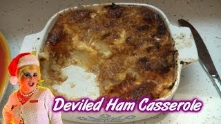 Deviled Ham Casserole ; Trailer Park Christmas Day 22