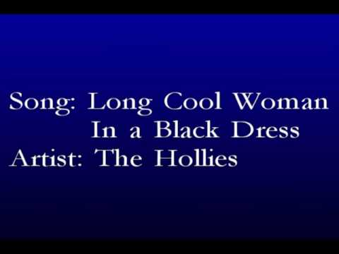 The hollies lyrics long cool woman in a black dress