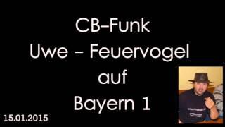 CB-Funk Bericht auf Bayern 1 (Feuervogel aus Pegnitz)