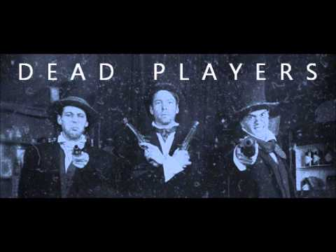 Dead Players - Ever