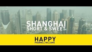 Happy Shanghai - Pharrell Williams - Happy - INTERNATIONAL (We are from SHANGHAI, China) #TRIOO