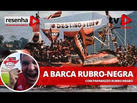 RESENHA: A BARCA RUBRO-NEGRA (c/ Paparazzo Rubro-Negro)