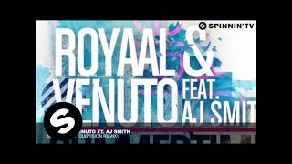 Royaal & Venuto ft. AJ Smith - Summertime (DubVision Remix)