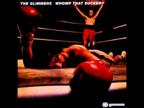 The Glimmers - Whomp that Sucker !