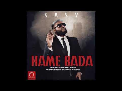 Sasy -Hame Bada-New2017،ساسی -همه بدا جدید