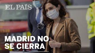 """AYUSO rechaza """"a priori"""" CERRAR MADRID en Semana Santa"""