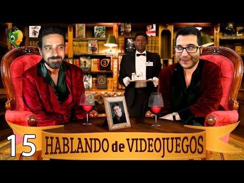 #HDV15 - HABLANDO DE VIDEOJUEGOS