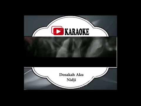 Lagu Karaoke NIDJI - DOSAKAH AKU (POP INDONESIA) | Official Karaoke Musik Video