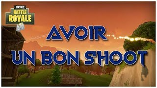TUTO : AVOIR UN BON SHOOT SUR FORTNITE Battle Royale