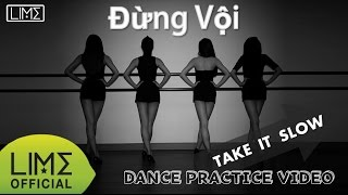 LIME - Đừng Vội (Take it slow) Dance Ver.1