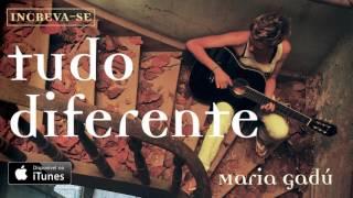Maria Gadú - Tudo Diferente [Áudio Oficial] thumbnail