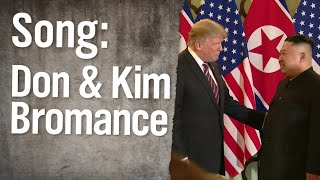 Don- und Kim-Bromance-Song