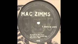 Mac Zimms - Born To Porn