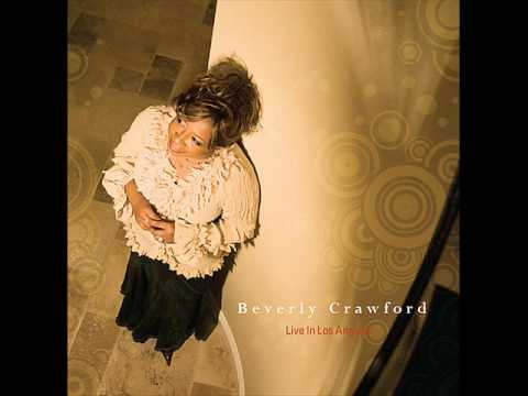 Beverly Crawford - He's Done Enough
