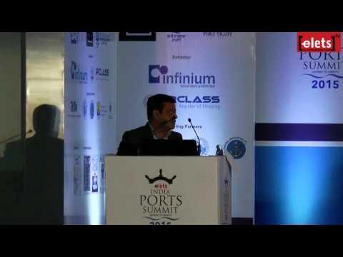 elets India Ports Summit 2015 - Port Security: Risks, Threats... - Kalpesh Vithlani...