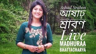 Ashad Srabon (আষাঢ় শ্রাবণ) | Madhuraa Bhattacharya | Live on Aakash Aat