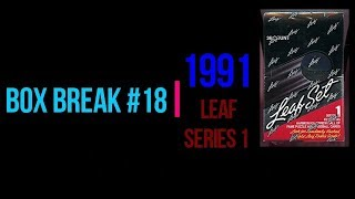 Box Break #18: 1991 Leaf Series 1
