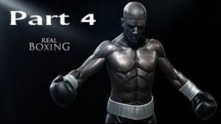 Real Boxing -------- Part 4