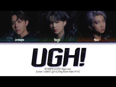 BTS (방탄소년단) - UGH! (욱) (Color Coded Lyrics Eng/Rom/Han/가사)