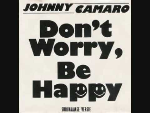 Johnny Camaro Don't Worry Be Happy Alfred Lagarde 1988