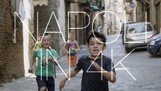 Napoli in 4k