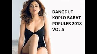 Single Terbaru -  Dangdut Koplo Barat Populer 2018 Vol 5
