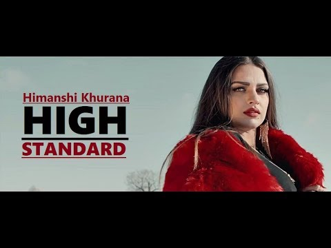 High Standard Himanshi Khurana | Snappy | Rav Hanjra | New Song | Lyrics | Latest Punjabi Songs 2018