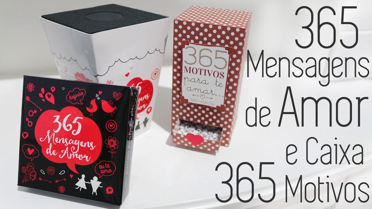 365 Mensagens De Amor E Caixa 365 Motivos Youtube