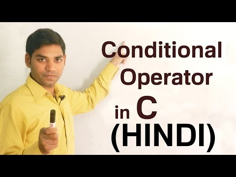 Conditional Operator in C (HINDI/URDU)