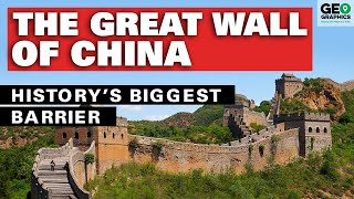 The Great Wall of China: History's Biggest Barrier