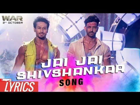 Jai Jai Shivshankar Lyrics  War  Hrithik Roshan  Tiger Shroff  Vishal, Benny