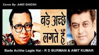 Bade Achhe Lagte Hain | Amit Kumar Songs | RD Burman Melodies | Songs with Lyrics