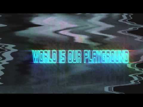 Vice - The World Is Our Playground